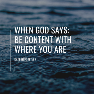 When God says be content with where (1)